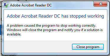 Adobe Acrobat Reader DC has stopped working